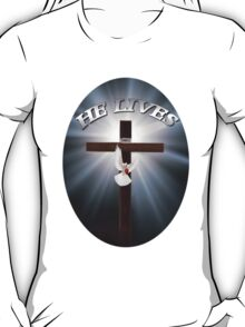 † ❤ † HE LIVES  CHRISTIAN TEE SHIRT † ❤ † T-Shirt
