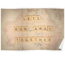Lets Run Away Together... Poster