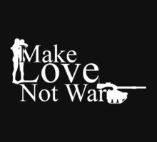 Make love not war by Charles Oliver