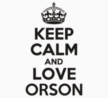 Keep Calm and Love ORSON Kids Clothes