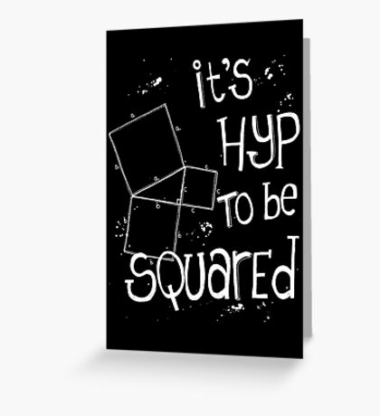It's Hyp to be Squared (white) Greeting Card