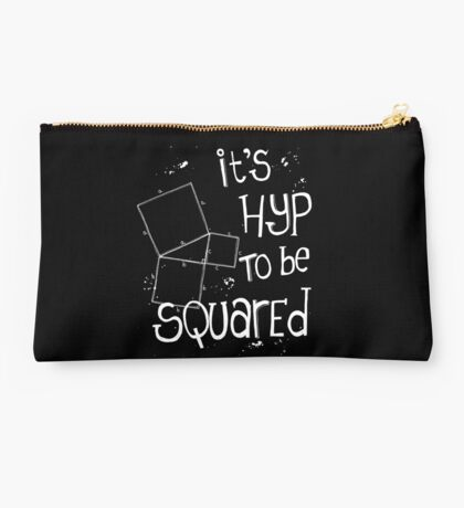 It's Hyp to be Squared (white) Studio Pouch