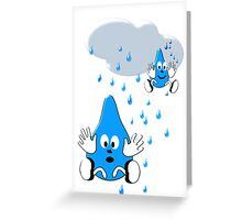 Regen ,regen, Raindrops  Greeting Card