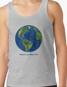 EARTH:  There's no Plan 'B'!!! T-Shirt