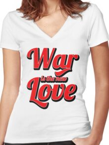 War is the new Love v2 Women's Fitted V-Neck T-Shirt