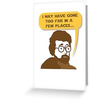 George Lucas May Have Gone Too Far Greeting Card