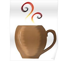 Brown cup of fresh coffee or tea Poster