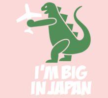 I'm big in Japan - Godzilla Kids Tee
