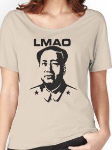 LMAO - Laughing my ass off (Mao Zedong) Women's Relaxed Fit T-Shirt