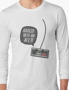 Hangin wit my BFF Long Sleeve T-Shirt