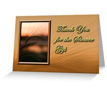 Thank You For The Shower Gift Sunset Greeting Card