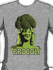 Jeff Brocoli T-Shirt