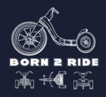 BORN 2 RIDE by Yago