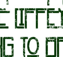 If It Keeps On Raining The Liffey's Going To Break Sticker
