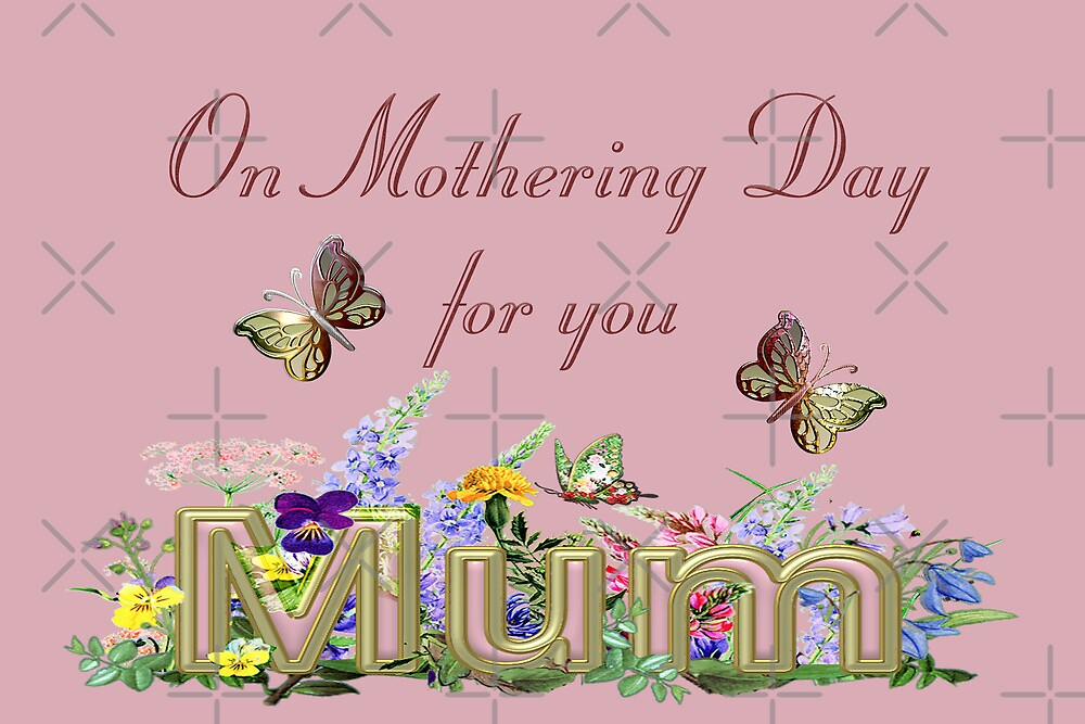 On Mothering Day for MUM by Vickie Emms