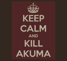 Keep Calm and Kill Akuma T-Shirt