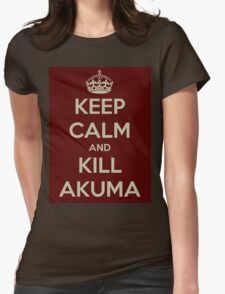 Keep Calm and Kill Akuma Womens Fitted T-Shirt