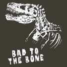 Bad to the Bone by MarkWelser