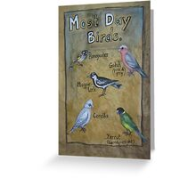 Most Day Birds Greeting Card
