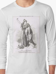 Vive La Republique Punch cartoon 1894 Long Sleeve T-Shirt