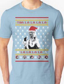 Tra la la la la T-Shirt