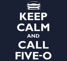 Keep Calm...Hawaii Five-O by Sharknose