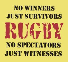 NO WINNERS JUST SURVIVORS RUGBY Kids Tee