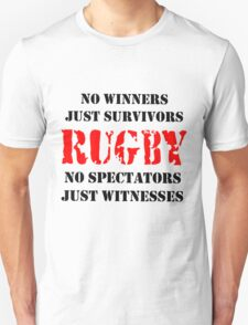 NO WINNERS JUST SURVIVORS RUGBY T-Shirt