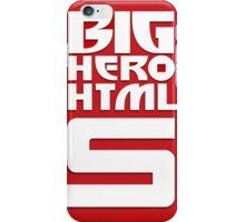 Big Hero Html 5 iPhone Case/Skin
