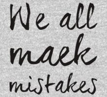 We all maek mistakes by Vana Shipton