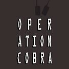 Operation Cobra by konchoo