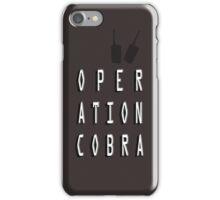 Operation Cobra iPhone Case/Skin