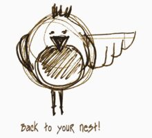 Back to your Nest! - T Shirt Kids Clothes