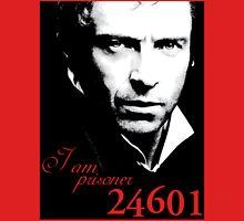 I AM PRISONER 24601 (VARIANT) Unisex T-Shirt