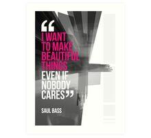 Creative Quote Design 001 Saul Bass Art Print