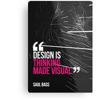 Creative Quote Design 005 Saul Bass Metal Print