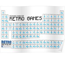 Periodic Table of Retro Games - Chemistry has never been so fun! Poster