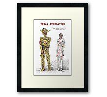 Fatal Attraction Framed Print