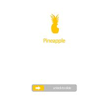 Pineapple - Slide to unlock by ChaimKrausz