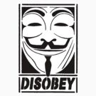 Disobey t-shirt or hoodie by Domsbubble