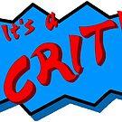 It's a CRIT! by brownundiez