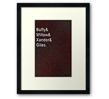 The Scoobies, Buffy the Vampire Slayer Framed Print