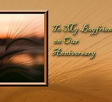 To My Boyfriend On Our Anniversary Grass Sunset by jkartlife