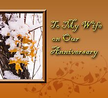 To My Wife On Our Anniversary Leaves by jkartlife