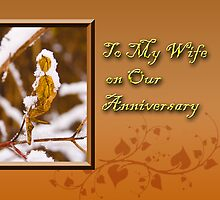 To My Wife On Our Anniversary Leaf by jkartlife