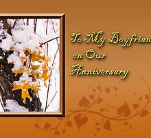 To My Boyfriend On Our Anniversary by jkartlife