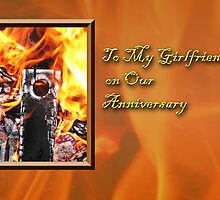 To My Girlfriend On Our Anniversary Fire by jkartlife