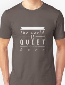 """A Series of Unfortunate Events: """"The World is Quiet Here"""" T-Shirt"""
