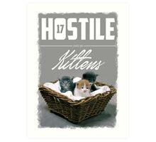 Hostile 17 Owes Me Kittens (Clean) Art Print