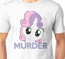 Sweetie Belle- Murder Unisex T-Shirt